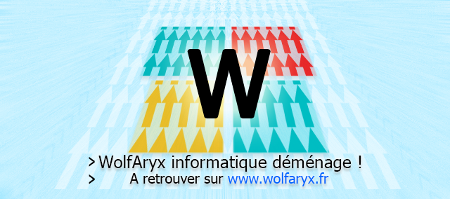 Wolfaryx déménage